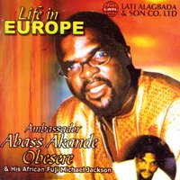 Life in Europe — Ambassador Abass Akande Obesere