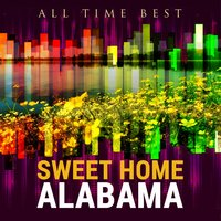 All Time Best: Sweet Home Alabama — сборник
