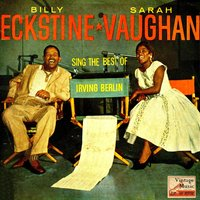 Vintage Vocal Jazz / Swing No. 105 - EP: The Best Of Irving Berlin — Billy Eckstine & Sarah Vaughan