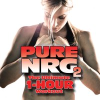 Pure Nrg 2 (The Ultimate 1 Hour Workout) — сборник