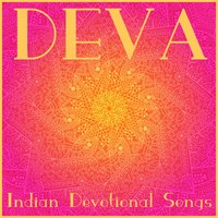 Deva: Indian Devotional Songs — сборник