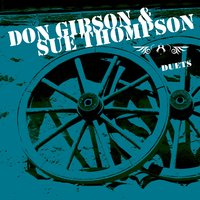 Duets — Don Gibson & Sue Thompson