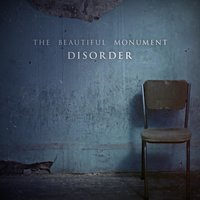 Disorder — The Beautiful Monument