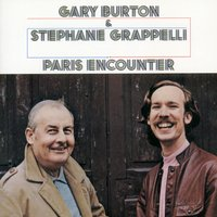 Paris Encounter — Gary Burton & Stephane Grappelli