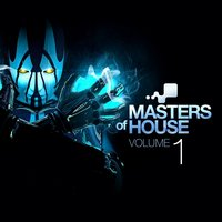 Masters of House Vol. 1 — сборник