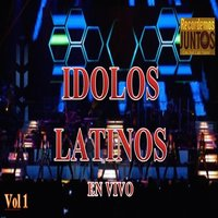 Idolos Latinos, Vol. 1 (En Vivo) — сборник