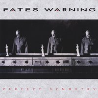 Perfect Symmetry — Fates Warning
