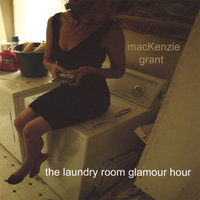 The Laundry Room Glamour Hour — MacKenzie Grant