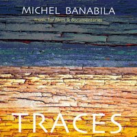 Traces (Music for Films and Documentaries) — Michel Banabila