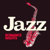 Jazz Romance Nights — The All-Star Romance Players