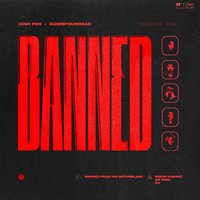 Banned From the Motherland - Single — Josh Pan, Dumbfoundead