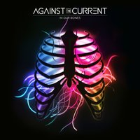Forget Me Now — Against the Current