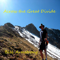 Across the Great Divide — Bill Armstrong