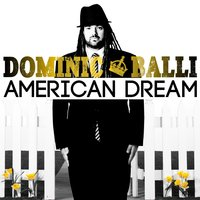 American Dream — Dominic Balli