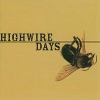 Hell From The Eyes Up — Highwire Days