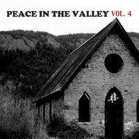 Peace in the Valley, Vol. 4 — сборник