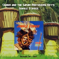Jungle Echoes EP — Chaino, The Kirby Allen Orchestra, Chaino, The Kirby Allen Orchestra