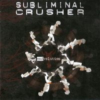 E (Nd) Volution — Subliminal Crusher