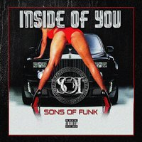 Inside of You — Sons Of Funk