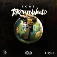 Take Over the World — Rowe