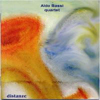 Distanze — Aldo Bassi Quartet