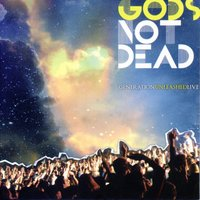 God's Not Dead — Generation Unleashed