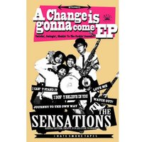 A Change Is Gonna Come EP — The Sensations