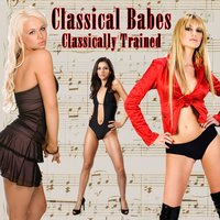 Classically Trained — Classical Babes