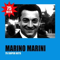 75 Super Hits — Marino Marini