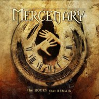 The Hours That Remain — Mercenary