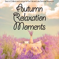 Autumn Relaxation Moments — сборник
