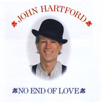 No End of Love — John Hartford