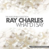 What'd I Say — Ray Charles
