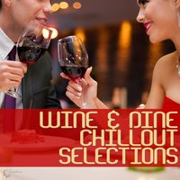 Wine & Dine Chillout Selections — сборник