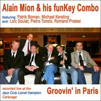 Groovin' in Paris — Alain Mion and his FunKey Combo