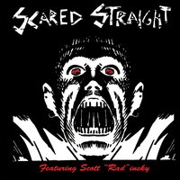 Scared Straight / Slimey Valley — Scared Straight