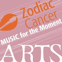 Music for the Moment: Zodiac Cancer — сборник
