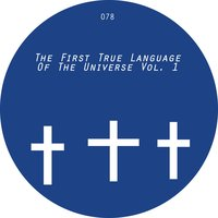 The First True Language of the Universe Vol. 1 — сборник