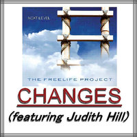 Changes(featuring Judith Hill) — The Freelife Project