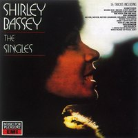The Singles — Shirley Bassey