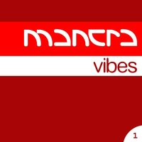 Mantra Vibes Collection, Vol. 1 — сборник