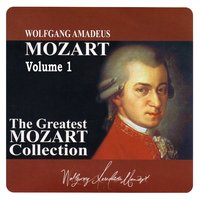 The Greatest Mozart Collection, Vol. 1 — сборник