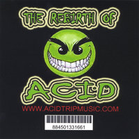 The Rebirth of Acid — JString Presents The Acid Trip Movement