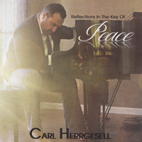 Reflections in the Key of Peace — Carl Herrgesell