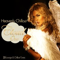 Heavenly Chillout Cloud One - 25 Lounge & Chillout Tunes — сборник