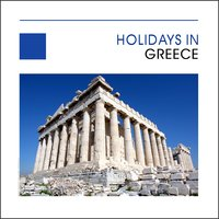 Holidays In Greece - Hellas — сборник