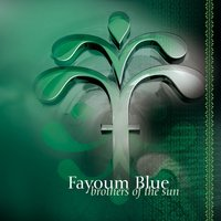 Brothers of the Sun — Fayoum Blue