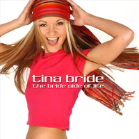 Tina Bride - It Feels So Good