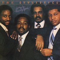 Hurry Up This Way Again — The Stylistics