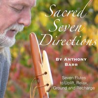 Sacred Seven Directions — Anthony Barr